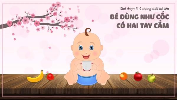 Tập uống cho bé từ 9 tháng trở lên (Giai đoạn 3)